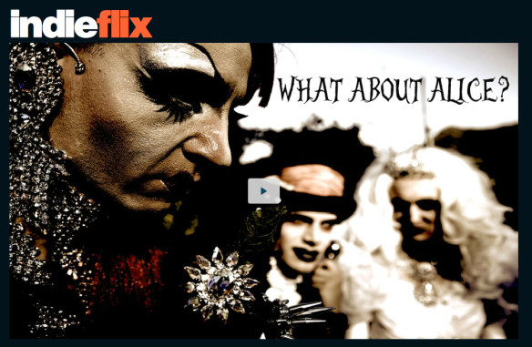 What about Alice? Indieflix